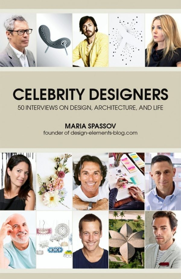 Celebrity Designers: 50 Interviews on Design, Architecture, and Life / Daniel Marshall Architects